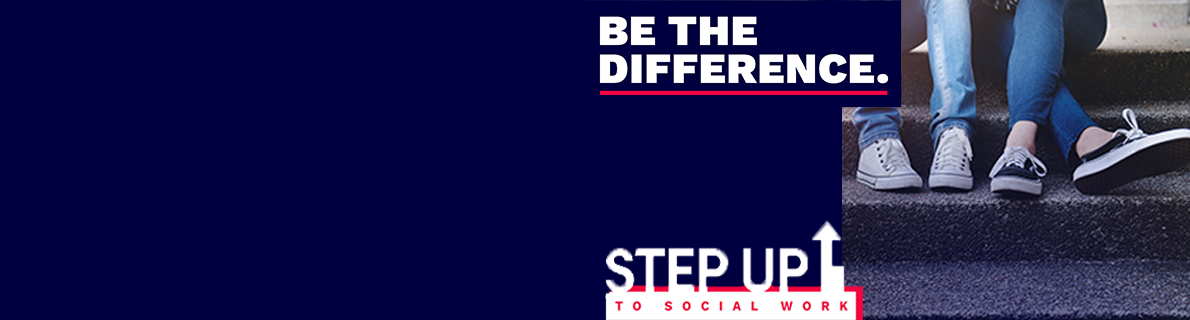 Step Up to Social Work – The latest round of applications – Now closed